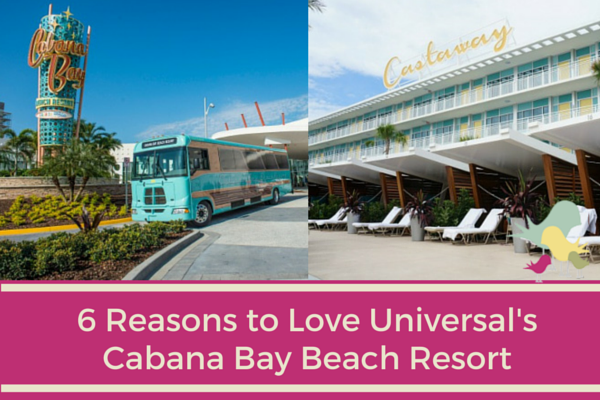 6 reasons to love Universal's Cabana Bay Beach Resort